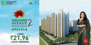 Signature Global Orchard Avenue 2 Affordable Housing Sector 93 Gurgaon Gurgaon New Gurgaon (NH8) Affordable Affordable Homes