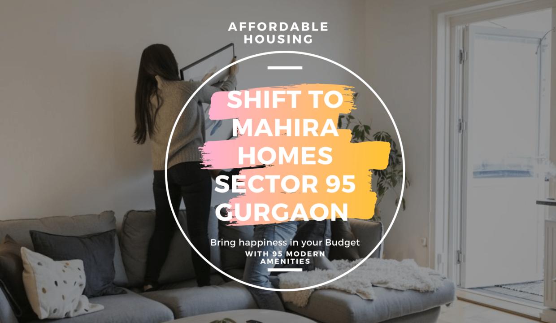 Affordable housing Mahira sector 95
